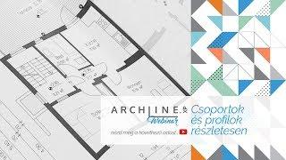 Csoportok és profilok részletesen - ARCHLine.XP Webinar