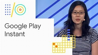 Google Play Instant: how game developers are finding success (Google I/O