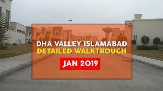 Dha Valley Islamabad | Detailed Walk-through | Jan 2019