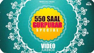 550 Saal Gurupurab Special Jukebox Diljit Dosanjh Kanwar Grewal Sufi Balbir White Hill Music