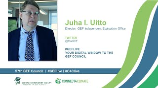 Juha Uitto at GEF Live - Your digital window to the 57th Council