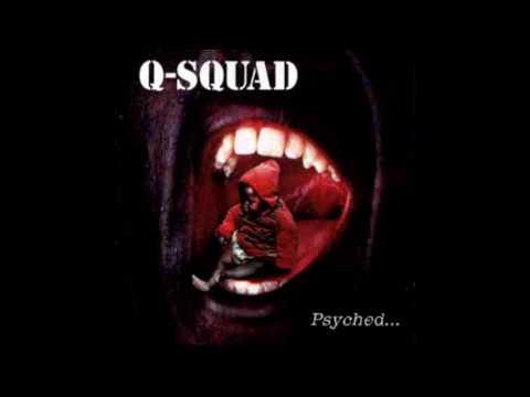 Q-Squad - Psyched... (Full album HQ)