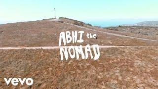 Abhi the Nomad - Somebody to Love