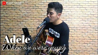 When We Were Young - Adele   Anggy NaLdo (Live Cover)