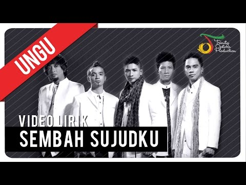 UNGU - Sembah Sujudku | Video Lirik