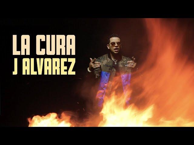 J ALVAREZ- LA CURA - EL JONSON (VIDEO OFICIAL)