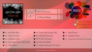 Feyzullah Koç - Al Eline Kalemi