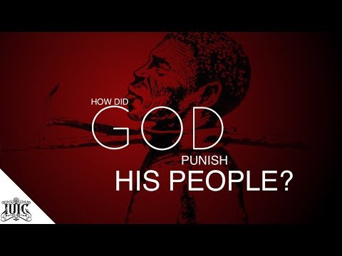 The Israelites: How Did God Punish His People ?