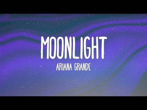 Ariana Grande - Moonlight (Audio)