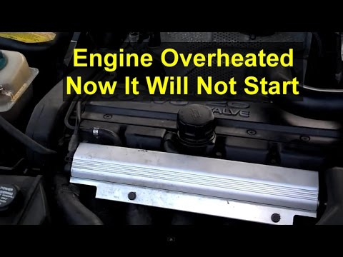 Car Will Not Start After It Overheated, Brief Explanation - VOTD