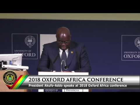 Pres. Akufo-Addo affirms his Ghana Beyond Aid Mantra at 2018 Oxford Africa Conference