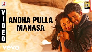 Adhagappattathu Magajanangalay - Andha Pulla Manasa Video | D. Imman