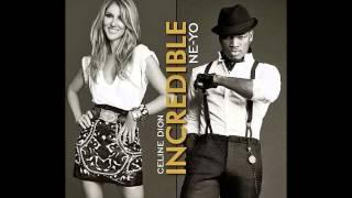 Céline Dion duet with Ne-Yo - Incredible (Remix)