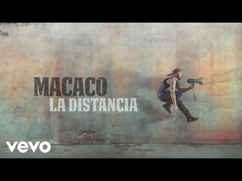 Macaco - La Distancia (Audio)