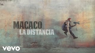 Macaco - La Distancia (Audio)