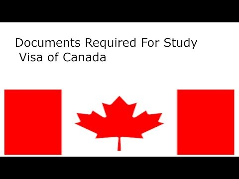 Documents Required For Study Visa Of Canada