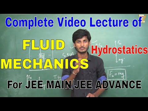 FLUID MECHANICS COMPLETE LECTURE for IIT JEE(JEE ADVANCE)/JEE MAIN/NEET,By-Kartikey Pandey(IIT BHU)