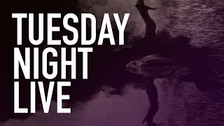Tuesday Night Live   The Haunted Side