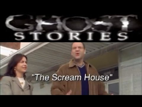 Ghost Stories Episode 31 -  Scream House