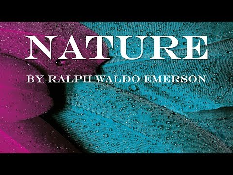 nature by ralph waldo emerson full essay Emerson nature philosophy - ralph waldo emerson's nature.