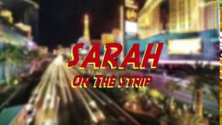 Sarah On The Strip |  Episode 1