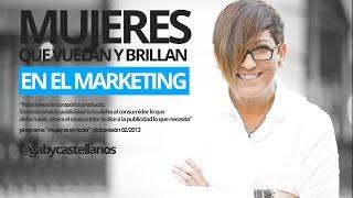 Mujeres que brillan en el Marketing: Gaby Castellanos una vida entre la publicidad europea y latina