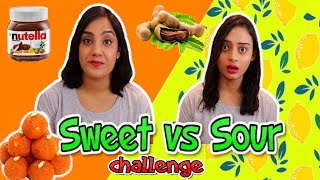 EXTREME SWEET vs SOUR Food Challenge | Life Shots