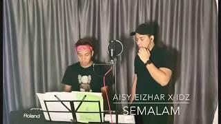 Download lagu SEMALAM - Aina Abdul - Duet Cover