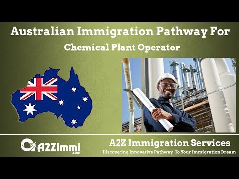 Chemical Plant Operator | 2020 | PR / Immigration Requirements For Australia