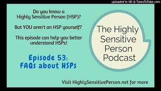 """Understanding Highly Sensitive People - for """"non-HSPs"""""""