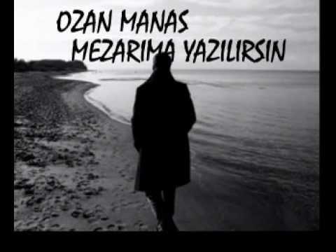 Ozan Manas - Mezarıma Yazılırsın.mpg