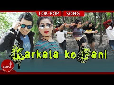 New Lok Pop Song 2075/2018 | Karkalako Pani - Chhatra Saud Ft. Sandhya Paudel & Sher Saud