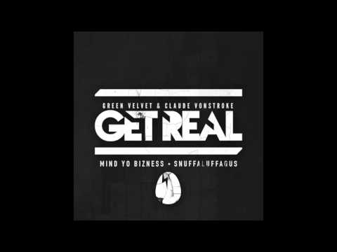 Get Real - Mind Yo Bizness (Official Audio)