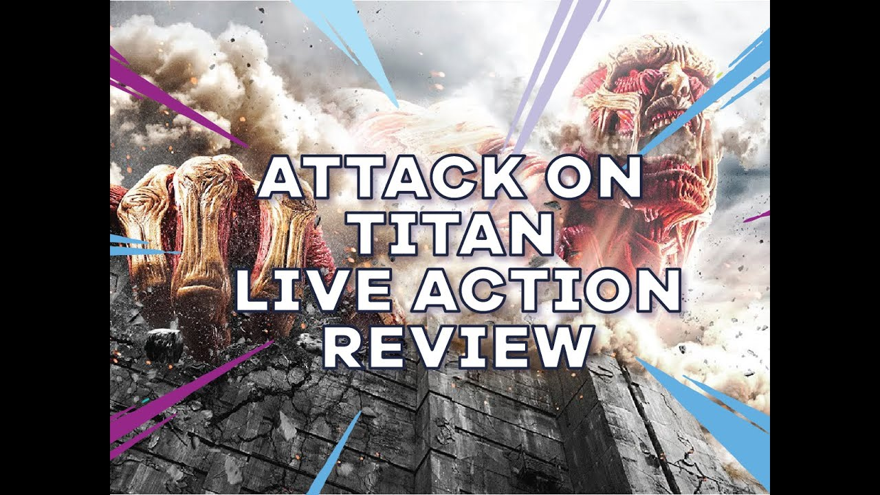 Attack On Titan Live Action Movie - Review - YouTube
