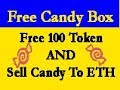 Candy box coin free earn 100 token and exchange candy to ETH