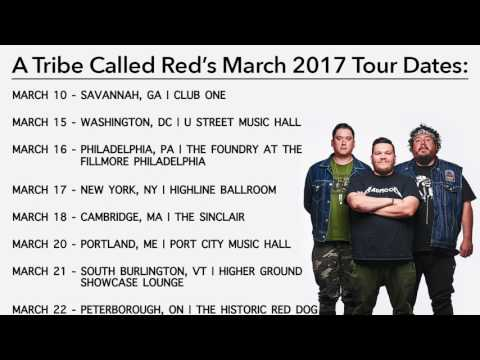 A Tribe Called Red - March 2017 Tour Dates