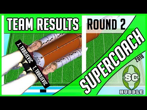 TWIN TURBOCHARGED & CAPTAIN CAM SHAM! | Round 2 Results | NRL SUPERCOACH 2018