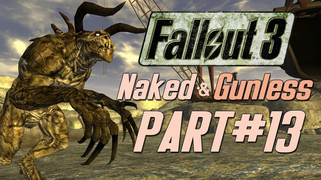 Fallout 3 Naked  Gunless - 13 To Fistfight A Deathclaw -2828