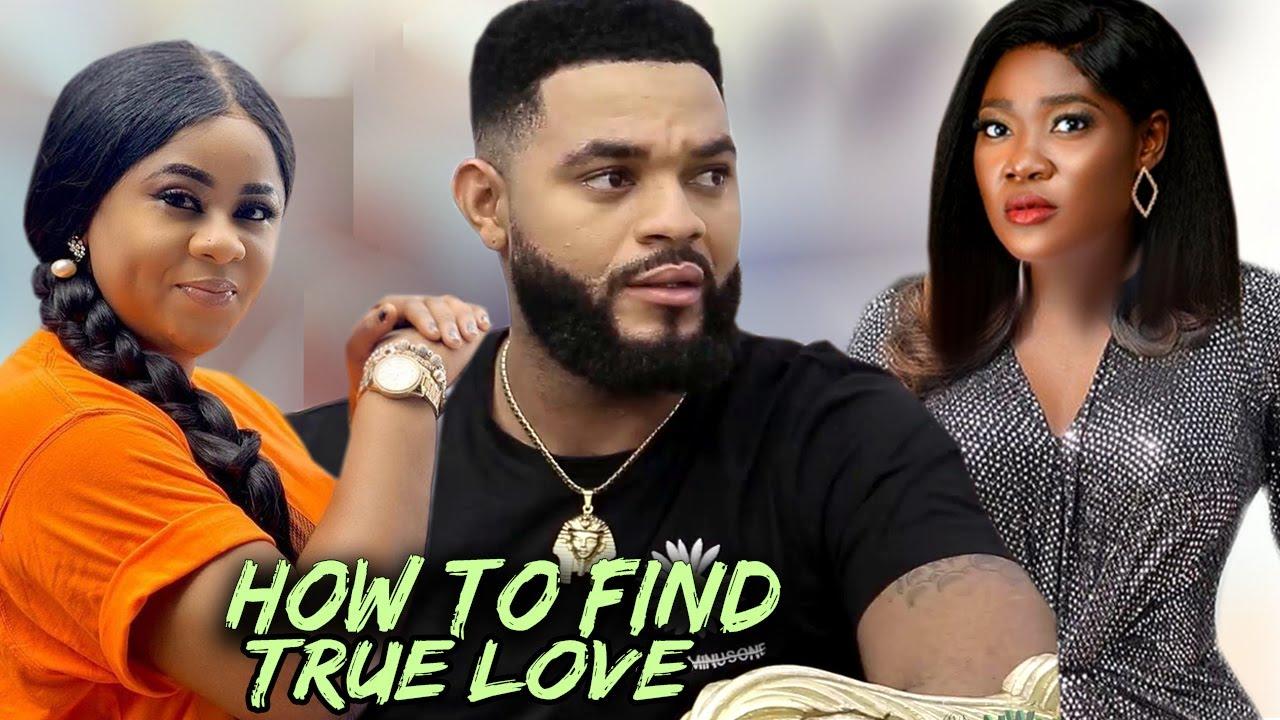 Download HOW TO FIND TRUE LOVE Complete Season - NEW MOVIE Mercy Johnson/Uju Okoli/FlashBoy 2021 Latest Movie