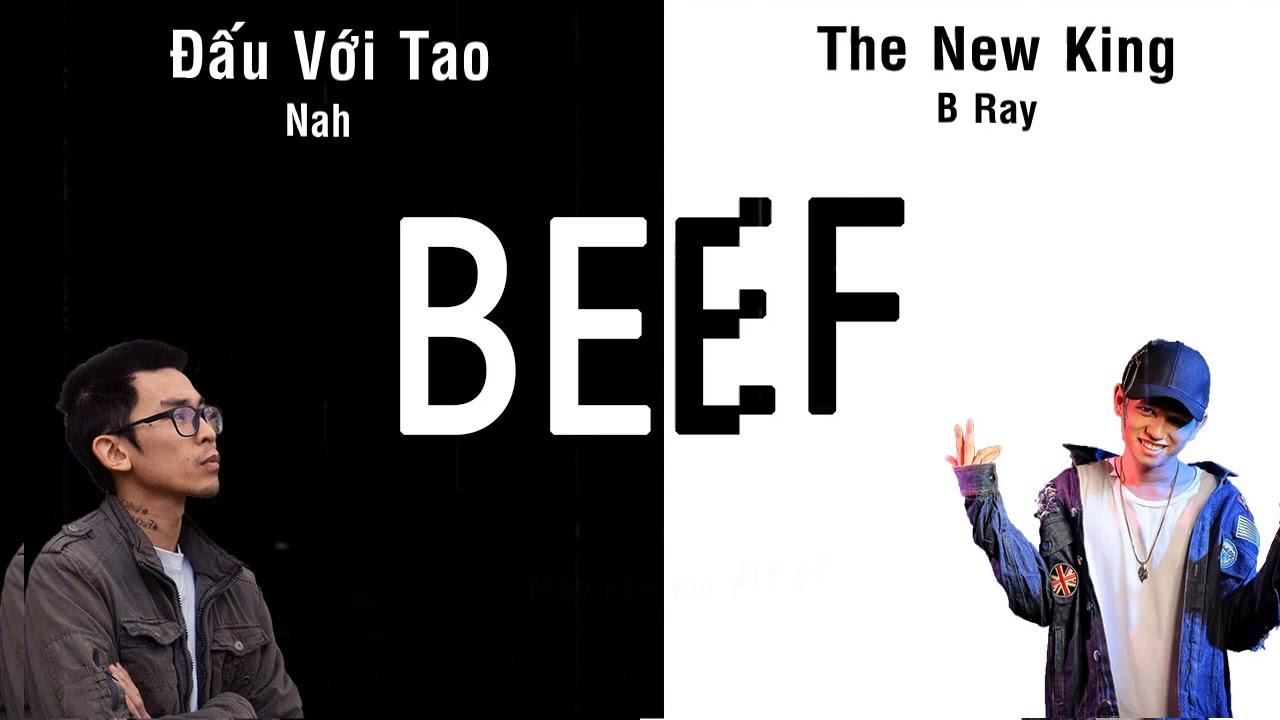 [2015] BEEF : Đấu Với Tao - Nah & The New King, Láo Vậy Nè - B Ray
