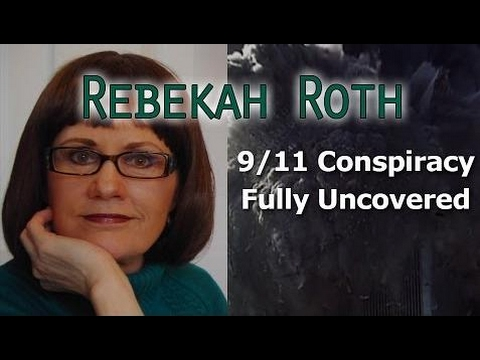 9/11 Conspiracy Fully Uncovered, Rebekah Roth, Author of Methodical Illusion & Methodical Deception