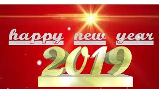 2019 Happy New Year Images | 2019 new year videos