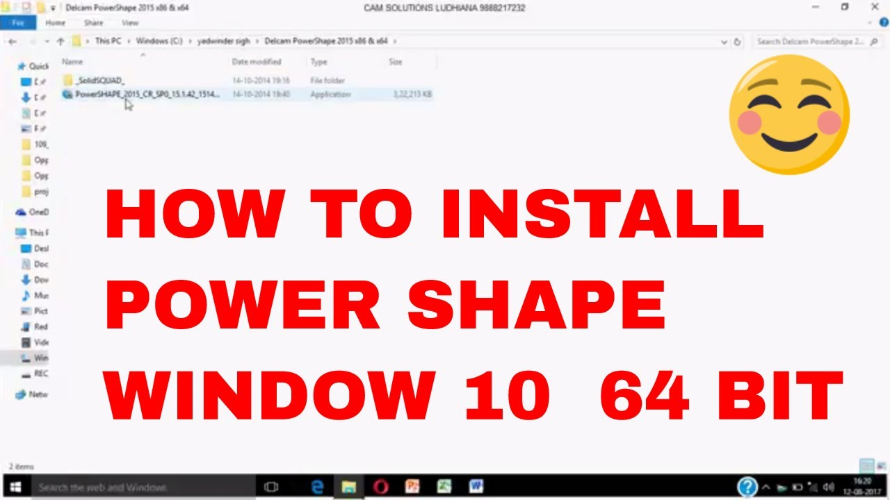 HOW TO INSTALL POWER SHAPE IN WINDOW 10 64 BIT