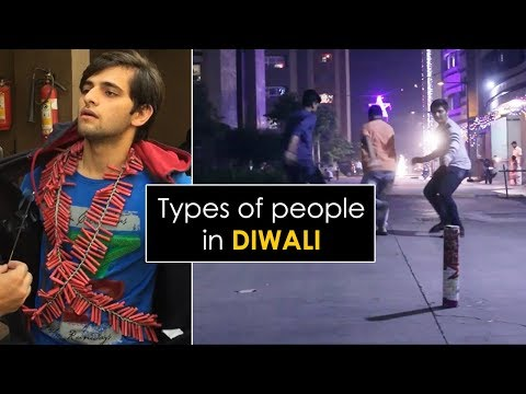 Types of people in DIWALI || Every DIWALI ever.