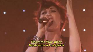 Show Me Your Glory (Jesus Culture) [Legendado]