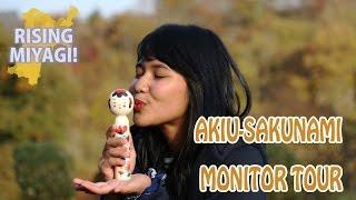 Rising Miyagi – Akiu-Sakunami Monitor Tour