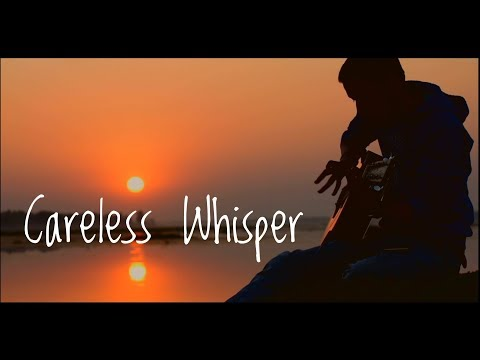 Careless Whisper acoustic fingerstyle guitar cover by Saswata Das