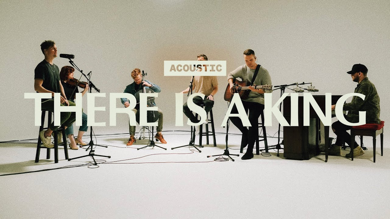 There Is A King | Acoustic | Elevation Worship