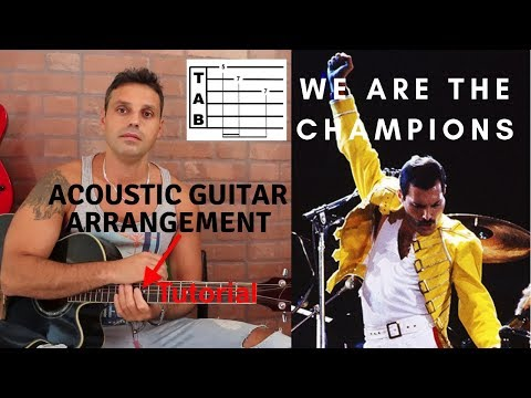 We are the champions - Queen - Tutorial + Tab (acoustic guitar arrangement)