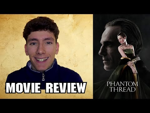 Phantom Thread [Romance Movie Review]